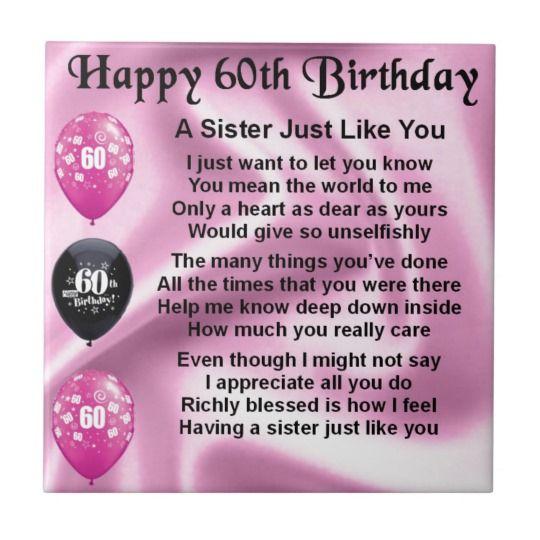 Sister Poem 60th Birthday Tile Zazzle Com Au Sister Poems 60th Birthday Quotes 60th Birthday Poems