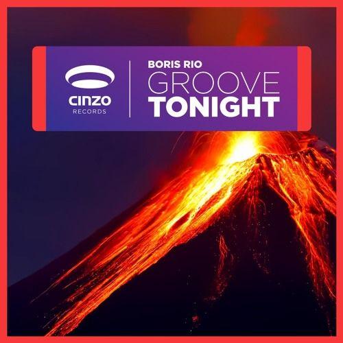 Groove Tonight - Radio Edit by Boris Rio | Free Listening on SoundCloud