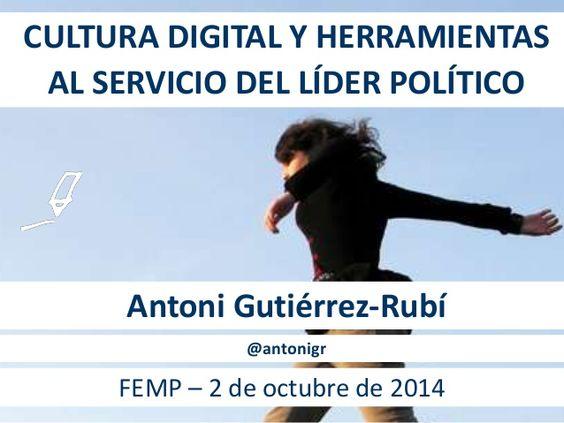 Cultura digital y herramientas al servicio del líder político