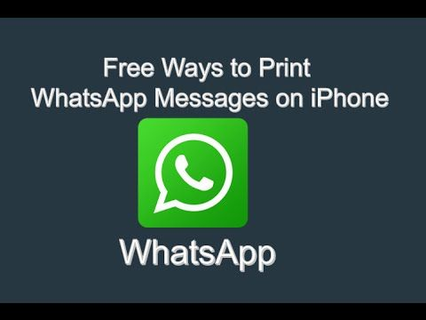 Free Ways to Print WhatsApp Messages on iPhone