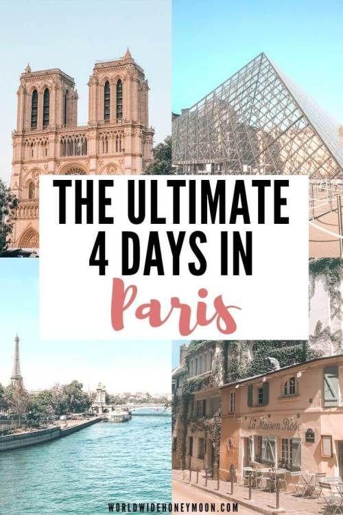 4 Days In Paris The Best Paris Itinerary In 4 Days With Hidden Gems World Wide Honeymoon In 2020 4 Days In Paris Paris Itinerary Paris Activities