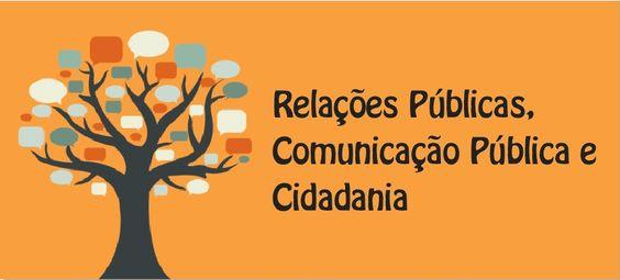Relações Públicas, Comunicação Pública e Cidadania