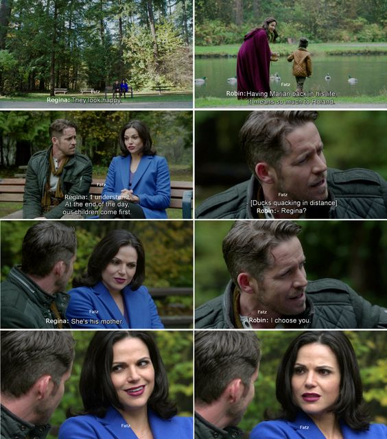 """""""I understand. At the end of the day, our children come first."""", """"Regina? I choose you."""" Robin - 4 * 11 """"Heores and Villains"""" #OutlawQueen"""