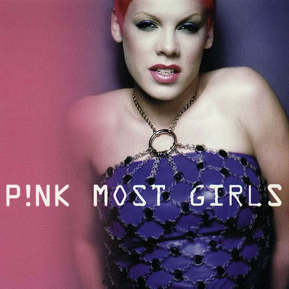 Pink – Most Girls (single cover art)