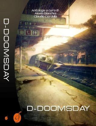 D-Doomsday http://www.goodreads.com/book/show/15735059-d-doomsday