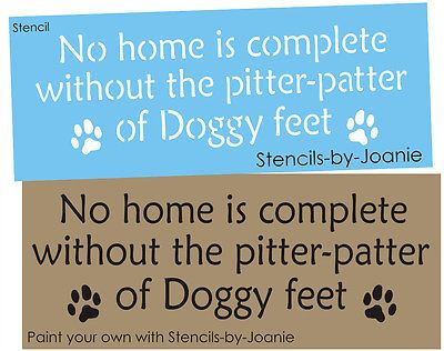 Pet STENCIL Home Complete Paw Print Pitter Patter Dog Feet U Paint Kennel Signs