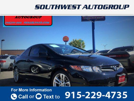 2006 *Honda*  *Civic* *Si* *Manual*  102k miles $9,995 102139 miles 915-229-4735 Transmission: Manual  #Honda #Civic Si #used #cars #SouthwestAutoGroupofElPaso #ElPaso #TX #tapcars