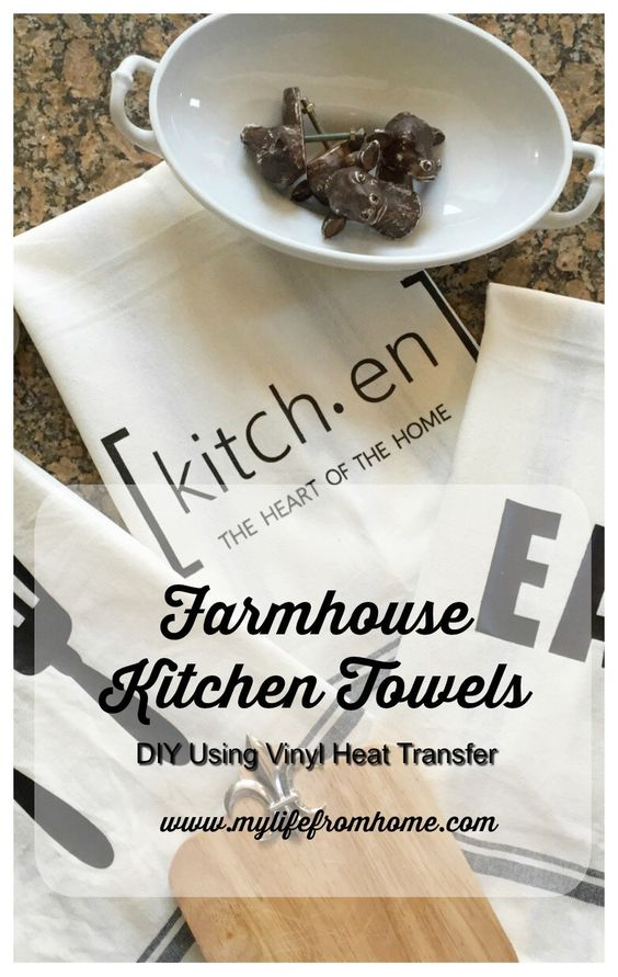 Farmhouse Kitchen Towels DIY Using Vinyl Heat Transfer Tutorial by My LIfe From Home | www.mylifefromhome.com