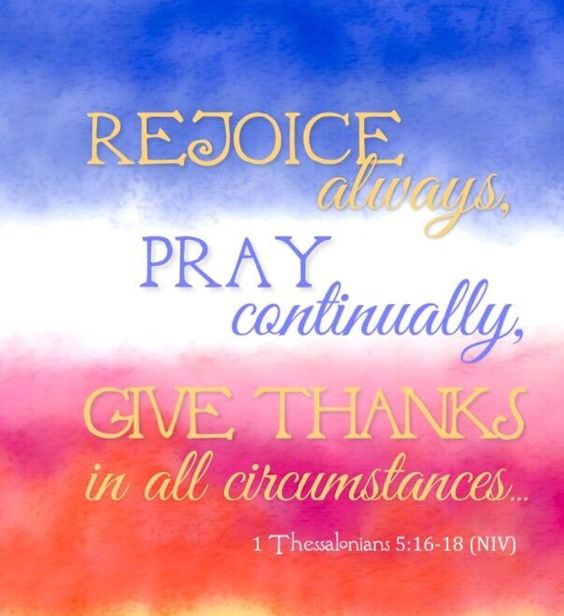 1 Thessalonians 5:16 - NIV - Rejoice always - LiveAsIf.org