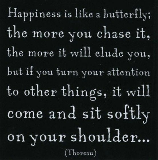 :): Happiness Is, Happy Quotes, Happiness Quotes, Quotes Sayings, Inspirational Quote About Life, Inspirational Quotes About, Butterfly Quotes, Happy Life