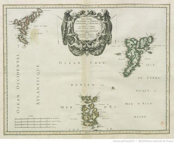 Les Isles Orcadney ou Orkney, Schetland ou Hetland et de Fero ou Farre tirées de divers memoires / par le Sr Sanson d'Abbeville, ...