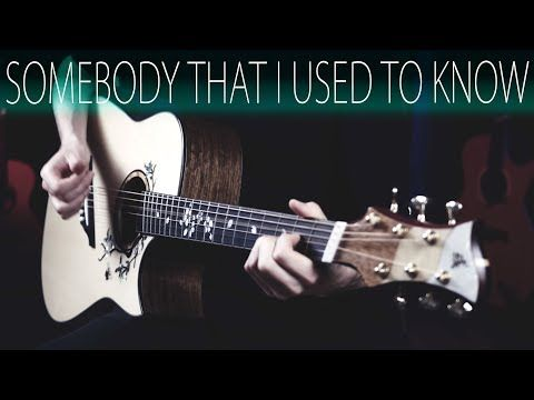 Gotye Somebody That I Used To Know Acoustic Guitar Fingerstyle Cover Youtube Guitar Lessons Guitar Rock Songs