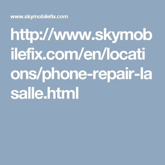Need a phone repair specialist in Lasalle? Stop by Sky Mobileu0027s - repair quote