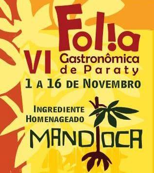 Novembro é mês de Folia Gastronômica em Paraty  Em sua sexta edição, festival homenageia a mandioca, estrela da cozinha caiçara. #FoliaGastronômicaDeParaty #Gastronomia #culinária #festival #folia #evento #cultura #turismo #paraty #Cerveja #PousadaDoCareca