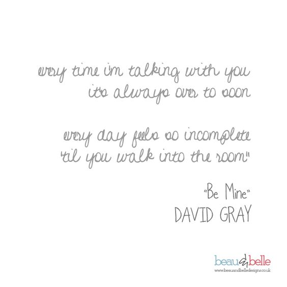 """Lyrics From """"Be Mine"""" By David Gray, The Perfect Love Song"""