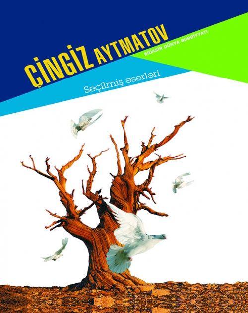 Cingiz Aytmatov Secilmis əsərləri Pdf Yuklə Movie Posters Poster Movies