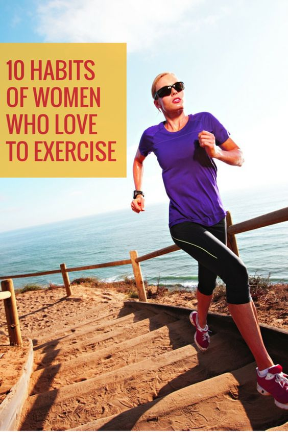 10 Habits of Women Who Love To Exercise