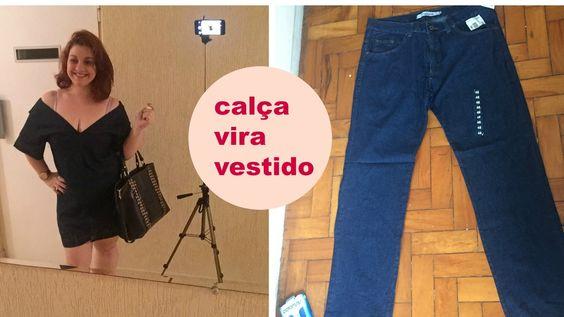 transforme sua calça jeans em um vestido Por ROSE CASTILHO