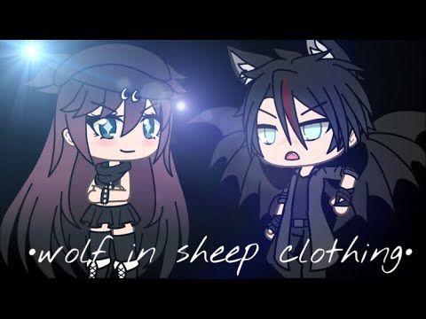 Wolf In Sheeps Clothing Glmv Gacha Life Youtube Artists