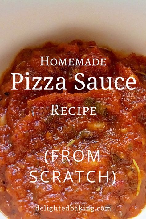 Homemade Best Pizza Sauce Makes The Most Delicious Pizza Sauce Try This Recipe And Don T Buy Bottled Piz Pizza Sauce Homemade Pizza Sauce Recipe Sauce Recipes