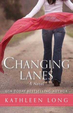 Changing+Lanes:+A+Novel