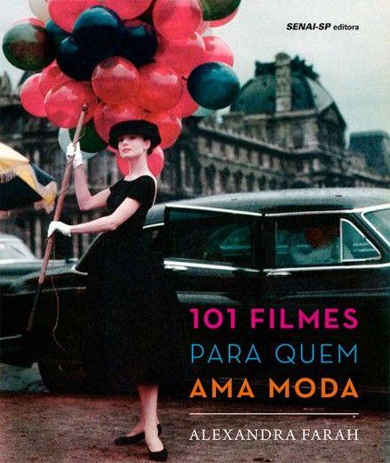 Vem ver algum dos filmes que fazem parte desse livro sobre cinema e moda