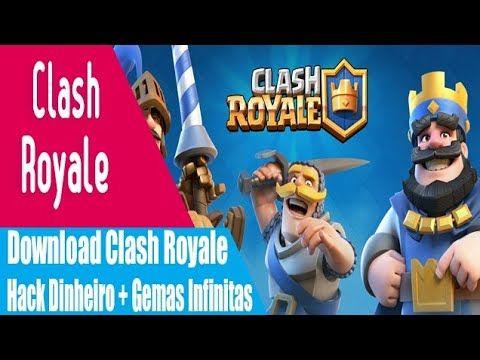 Clash Royale Hack 2019 Hack Moedas Gemas E Baus Infinito Download