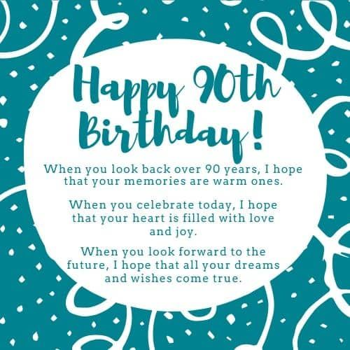 90th Birthday Wishes Perfect Quotes For A 90th Birthday 90th Birthday Cards Birthday Verses Inspirational Birthday Poems