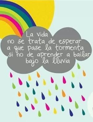 """""""La #Vida no se trata de esperar   que pase la #Tormenta, si no de aprender a bailar bajo la lluvia."""" #Citas #Frases @Candidman by alyce"""