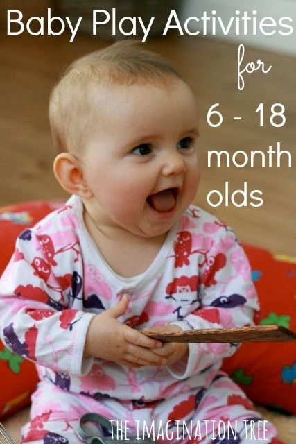 Baby Play activities for 6 to 18 month olds