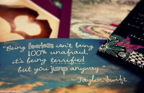 Fearless Quote Taylor Swift