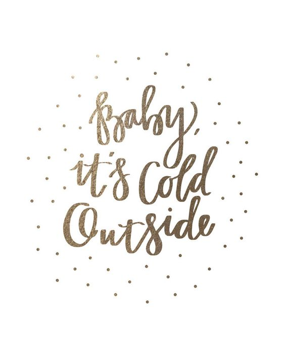 baby it's cold outside: gold-foil holiday art print *This would be perfect for a wall gallery with some photos of the kids in the snow.