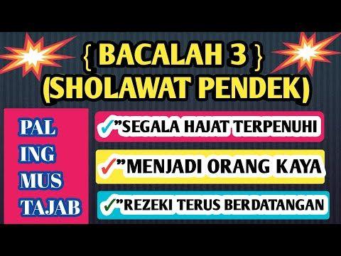 Bacalah Sholawat Pendek Ini Agar Diberikan Kekayaan Keajaiban Sholawat Youtube Kekuatan Doa Kutipan Agama Kata Kata Indah