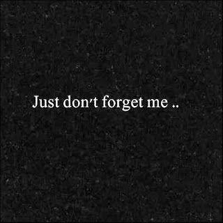 apenas no me olvides...♥
