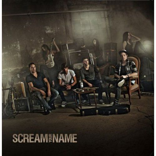 Scream Your Name - Scream Your Name
