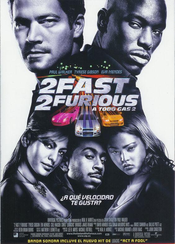 2003 - 2 Fast 2 Furious. A todo gas 2 - 2 Fast 2 Furious