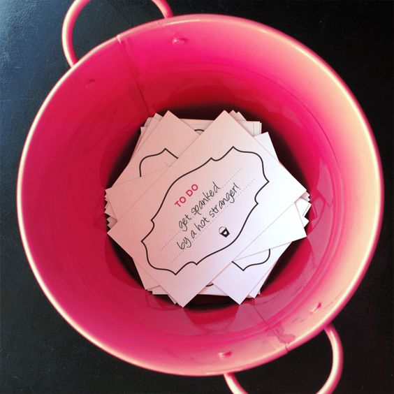 Bachelorette Bucket List - The ladies fill a bucket with ideas of tasks that the Bride HAS TO COMPLETE before the end of the night.Ex: Getting spanked by someone in drag, Body shots. gets someone to buy her a drink
