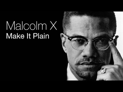Malcolm X - Make It Plain (Full PBS Documentary) - YouTube
