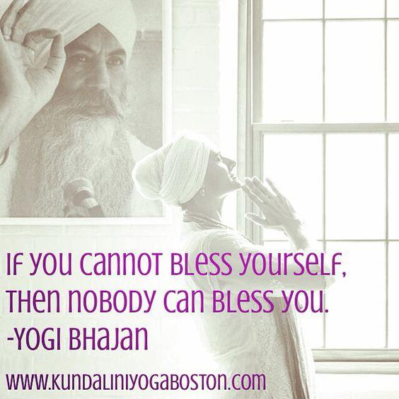 Yogi Bhajan Quote Kundalini Yoga Kundalini Yoga Boston
