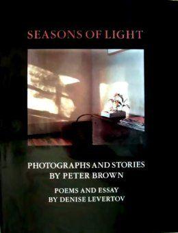 Seasons of Light: Peter Brown, Denise Levertov: 9780892632695: Amazon.com: Books