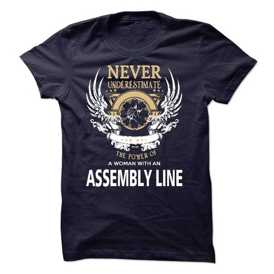 I Am An Assembly Line T-Shirts, Hoodies. SHOPPING NOW ==► https://www.sunfrog.com/LifeStyle/I-Am-An-Assembly-Line-40882154-Guys.html?id=41382