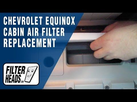 How To Replace Cabin Air Filter 2016 Chevrolet Equinox Chevrolet Equinox Cabin Air Filter Chevrolet