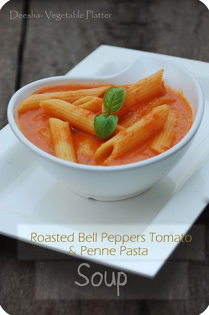 Roasted Bell Peppers Tomato & Penne Pasta Soup | Soups, Stews & Chili...