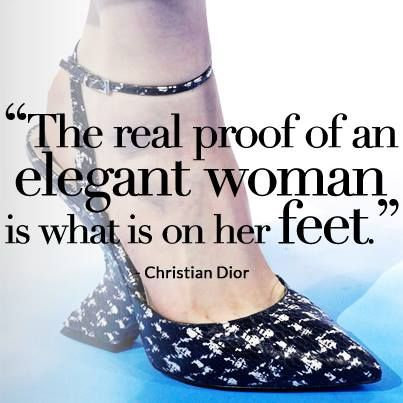 #STYLERULES | A real lady always has fabulous shoes. We couldn't agree more with Christian #Dior.