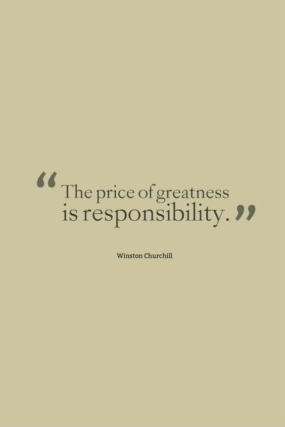 """forbes:  """"The price of greatness is responsibility."""" - Winston Churchill"""