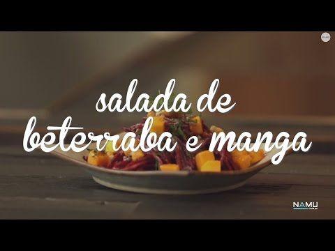 Salada de beterraba com manga | Cozinha Namu #07 - YouTube