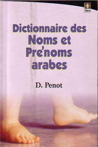 Dictionnaire des Noms et Prenoms Arabes