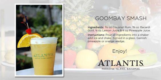 Goombay Smash | Drink Up Me Hearties | Pinterest | Atlantis, Atlantis ...