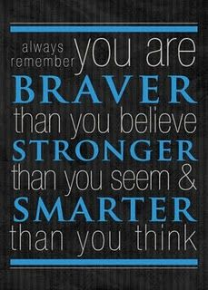 Christopher Robin Quote to Pooh!  Great words of wisdom as you Graduate, Reminds me of my Mama... Your Gram Peggy =)