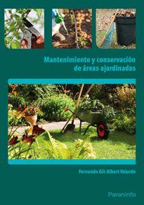UF0027 - Mantenimiento y conservación de áreas ajardinadas